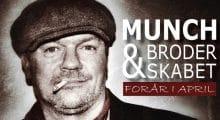 Munch & Broderskabet hos bifald